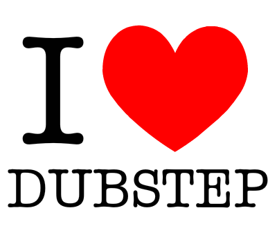 i-love-dubstep